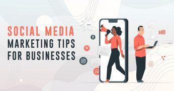Social-Media-Marketing-Tips-for-Businesses-1024x536