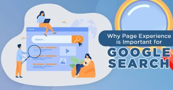 Why Page Experience is Important for Google Search