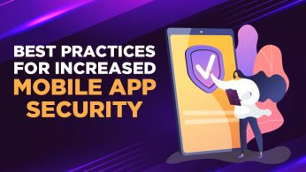 Best Practices for Increased Mobile App Security