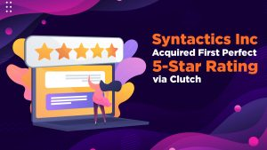 Syntactics Inc Acquired First Perfect 5-Star Rating via Clutch