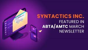 Syntactics Inc. Featured in ABTA_AMTC March Newsletter (2)