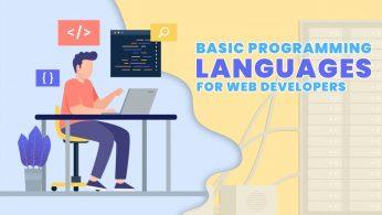 Basic Programming Languages for Web Developers
