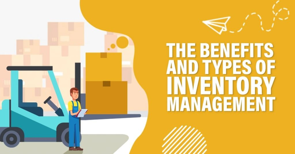 The-Benefits-and-Types-of-Inventory-Management-1024x536