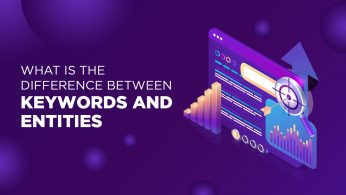 What is the Difference Between Keywords and Entities