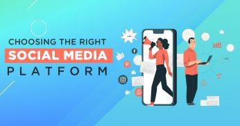 Choosing the Right Social Media Platform