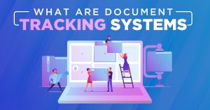 What are Document Tracking Systems