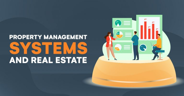 Property Management Systems and Real Estate