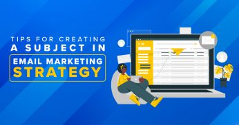 tips for creating a subject in email marketing strategy