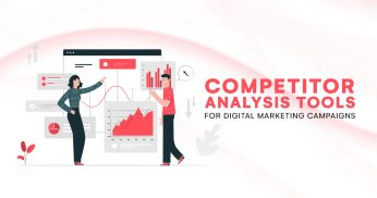 Competitor Analysis Tools for Digital Marketing Campaigns