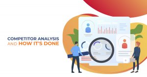 Competitor Analysis and How It_s Done