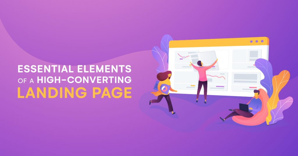 Essential Elements of a High-Converting Landing Page