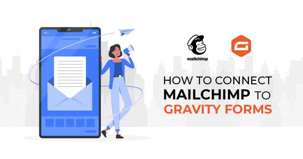 How to Connect Mailchimp to Gravity Forms