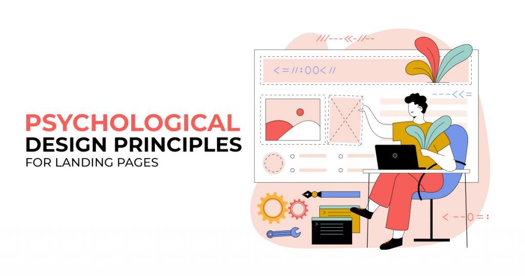 Psychological Design Principles for Landing Pages