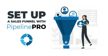 Set Up a Sales Funnel with PipelinePRO