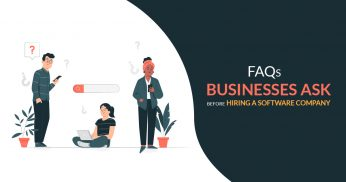 FAQs Businesses Ask Before Hiring a Software Company
