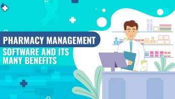 Pharmacy Management Software and its Many Benefits
