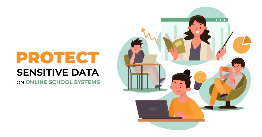 Protect Sensitive Data on Online School Systems