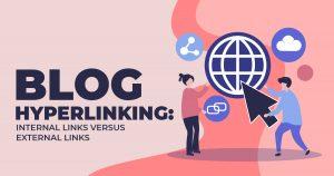 Blog Hyperlinking Internal Links Versus External Links