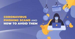 Coronavirus Phishing Scams and How to Avoid Them