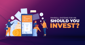 Payroll Systems for HR_ Should You Invest